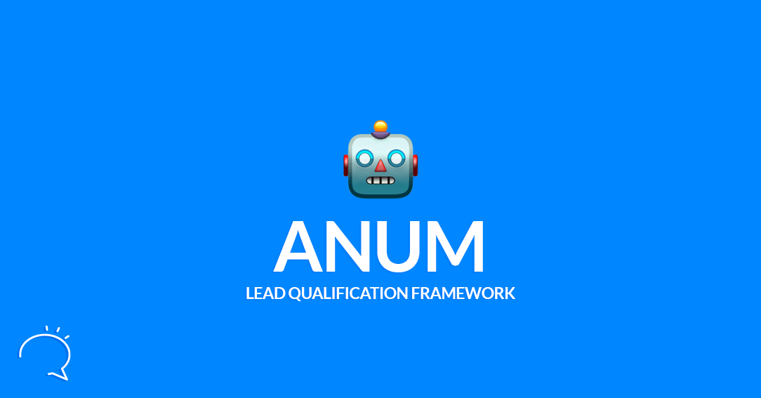 The ANUM Lead Qualification Framework
