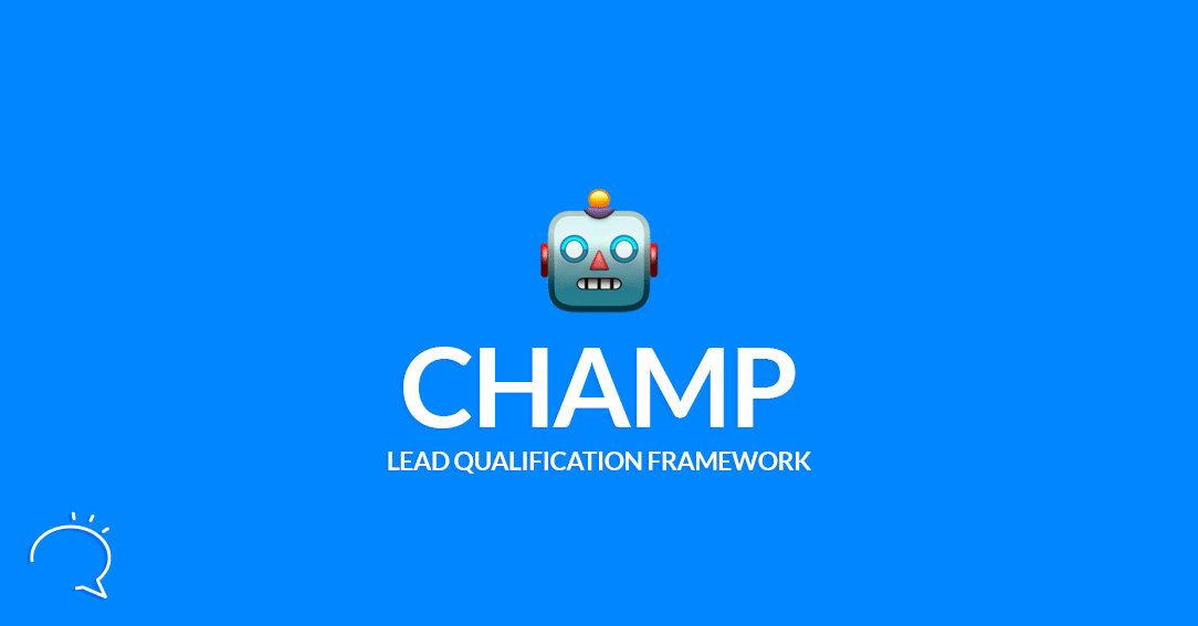 The CHAMP Lead Qualification Framework
